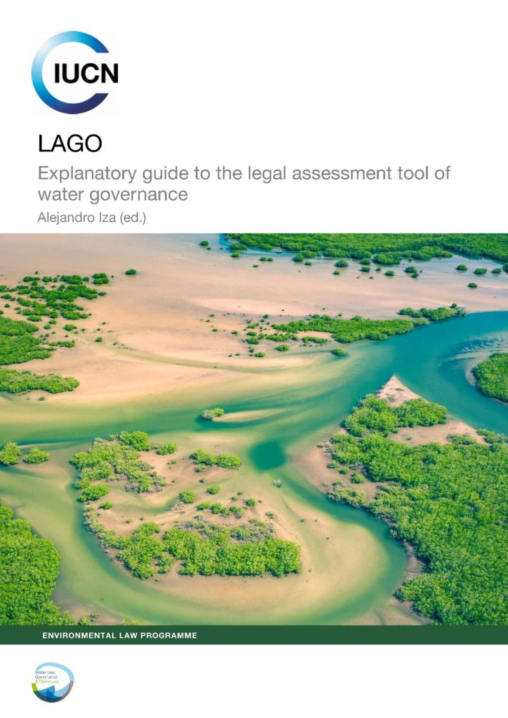 Cover page of the publication LAGO, an explanatory guide to the legal assessment tool of water governance